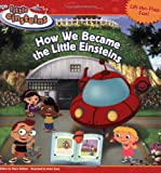 How We Became the Little Einsteins, Marcy Kelman, 1423102126