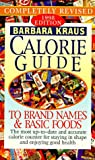 Calorie Guide to Brand Names and Basic Foods 1998, Barbara Kraus, 0451194020