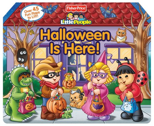 Fisher Price Little People Halloween is Here! (Lift-the-Flap) -