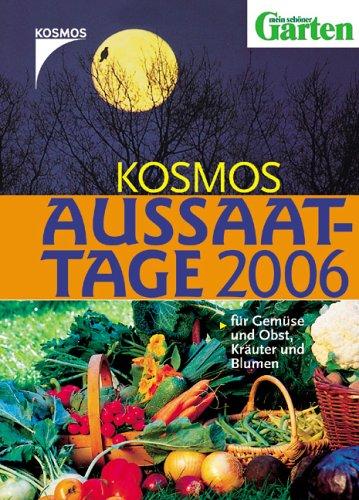 Kosmos Aussaattage 2009