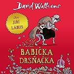 Babička drsňačka | David Walliams