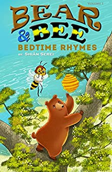 Bear & Bee Bedtime Rhymes by [Serei, Shiån]
