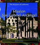 Mission San Gabriel Arcangel (Revised)