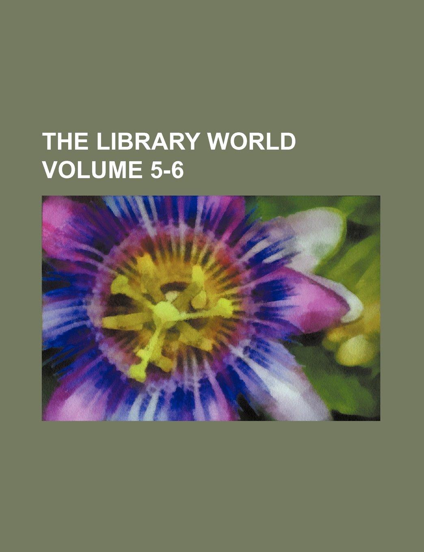 The Library World Volume 5-6 pdf epub