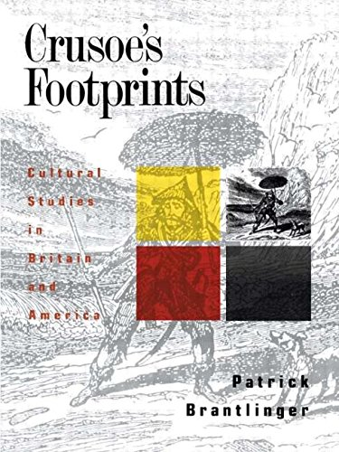 Crusoe's Footprints: Cultural Studies in Britain and America (Primary Socialization, Language and)