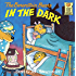 The Berenstain Bears in the Dark (First Time Books(R))