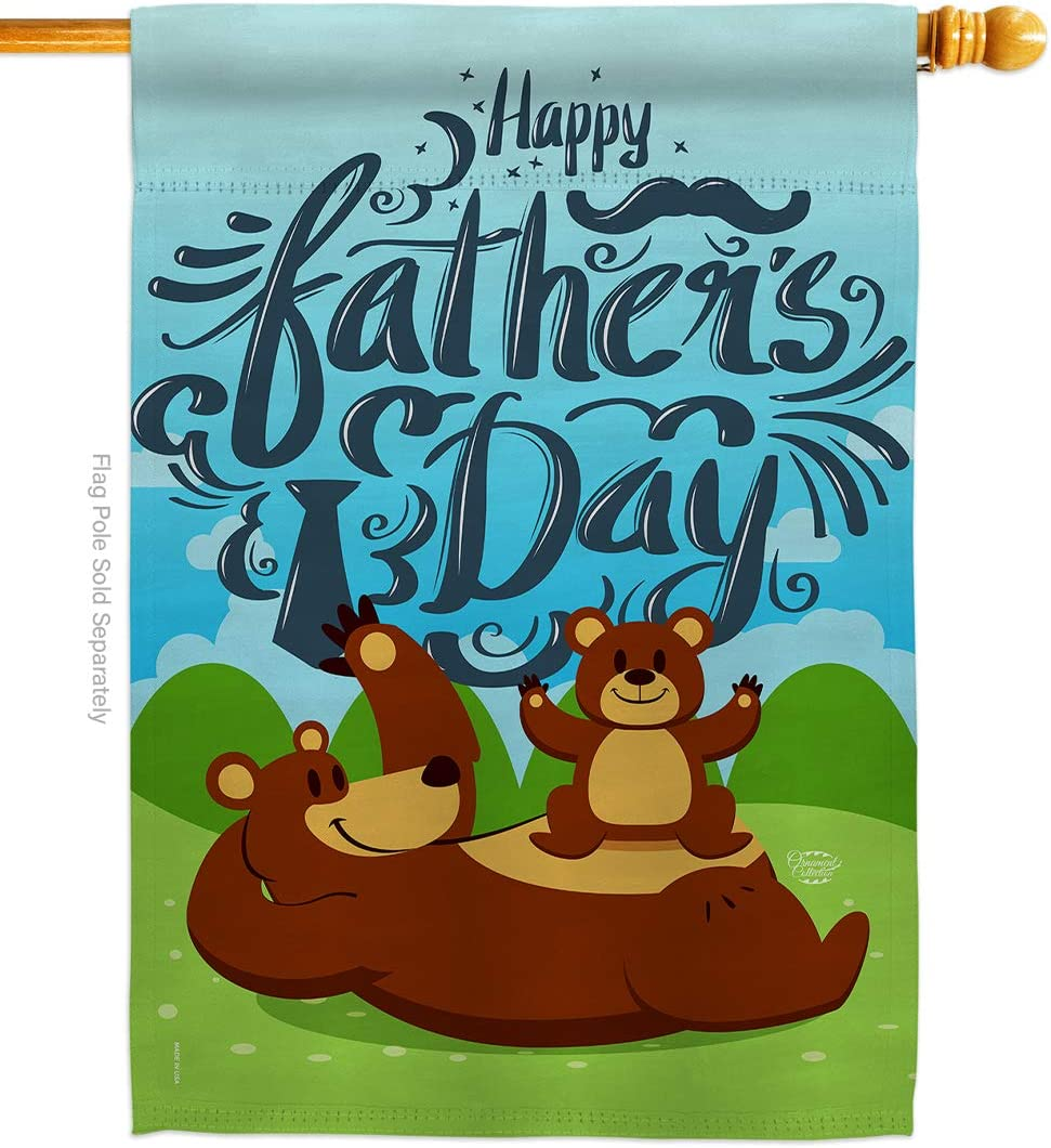 Beary Happy Father's Day House Flag - Family Dad Daddy Papa Grandpa Best Parent Sibling Relatives Grandparent - Decoration Banner Small Garden Yard Gift Double-Sided Made in USA 28 X 40
