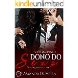 Dono do Sexo (Série Maldini Livro 1)