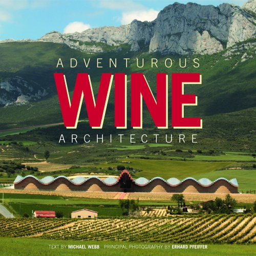 Adventurous Wine Architecture -