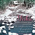 Tisha: The Story of a Young Teacher in the Alaskan Wilderness | Robert Specht,Anne Purdy