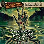 Tales from Beyond the Pale: The Ripple at Cedar Lake | Glenn McQuaid