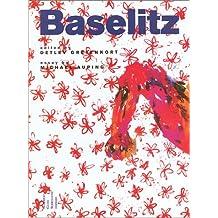 Georg Baselitz: Paintings 1960-2000