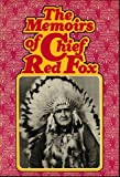 The Memoirs of Chief Red Fox, Red Fox Staff, 0070513627