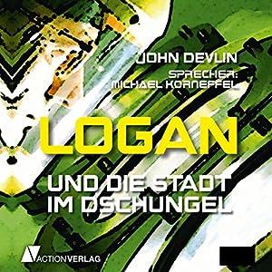 Logan und das Weltentor (Logan 3) Hörbuch