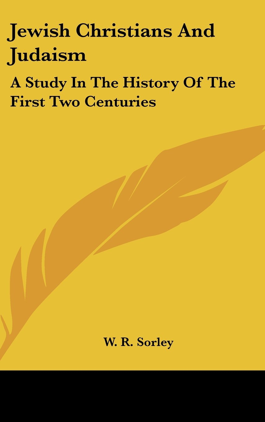 Download Jewish Christians And Judaism: A Study In The History Of The First Two Centuries PDF