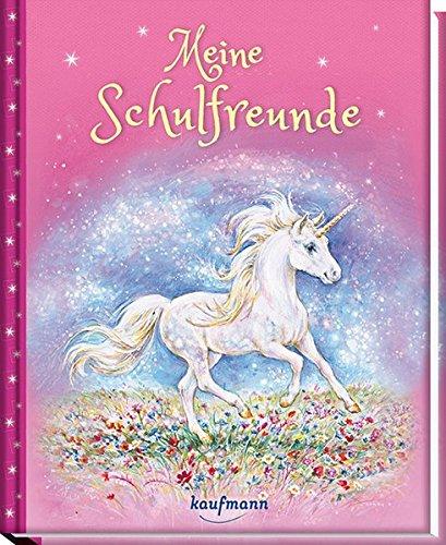 Meine Schulfreunde: Einhorn Gebundenes Buch – 16. Januar 2017 Milada Krautmann Kaufmann Ernst 3780662728