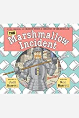 The Marshmallow Incident Hardcover