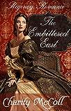 The Embittered Earl (Clean Short Read Regency Romance Book 1)