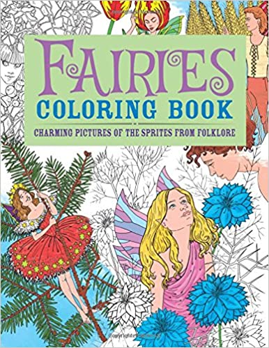 Fairies Coloring Book: Charming Pictures of the Sprites from ...