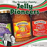 img - for The Smucker Family: Jelly Pioneers (Food Dudes) book / textbook / text book