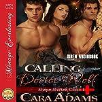 Calling Doctor Wolf: Shape-Shifter Clinic, Book 1 | Cara Adams