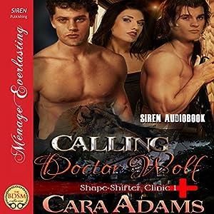 Calling Doctor Wolf Audiobook