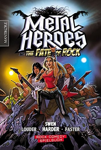 Metal Heroes – And The Fate Of Rock  Ein Rock Comedy Spielbuch