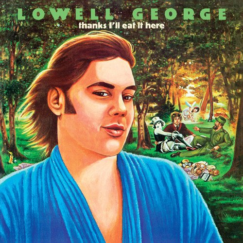 Vinilo : Lowell George - Thanks I'll Eat It Here (180 Gram Vinyl, Gatefold LP Jacket, Limited Edition, Bonus Track, Deluxe Edition)
