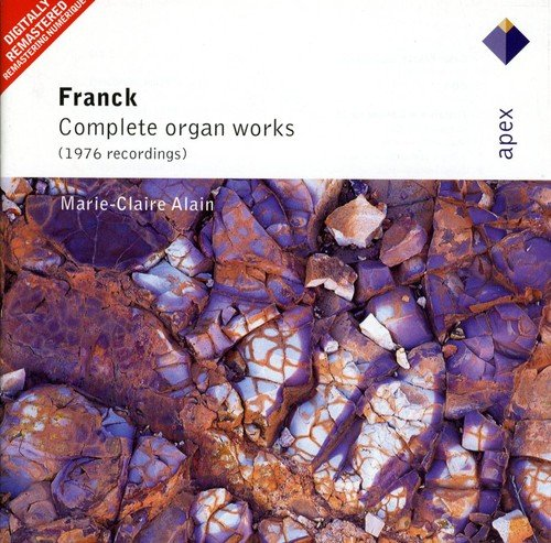 Franck : Organ Works - Alain Claire Marie