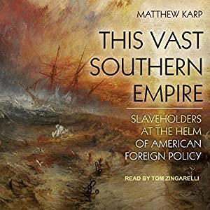 This Vast Southern Empire Audiobook
