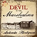 The Devil in the Marshalsea Audiobook by Antonia Hodgson Narrated by John Lee