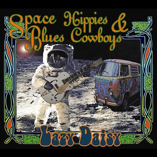 Space Hippies & Blues Cowboys (Hippie Tube)