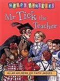 Happy Families Mr Tick The Teacher