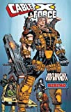 marvel x force - Cable & X-Force: Onslaught Rising