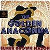 The Golden Anaconda