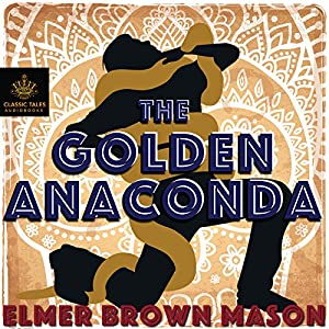 The Golden Anaconda Audiobook