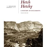 Hetch Hetchy: A History in Documents: (From the Broadview Sources Series)
