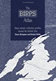 The BIRPS Atlas : Deep Seismic Reflections Profiles Around the British Isles, , 0521418283