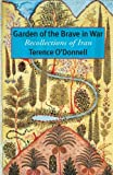 Garden of the Brave in War, Terence O'Donnell, 1933823623