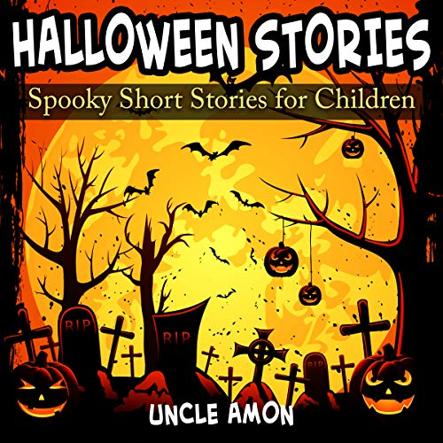 Halloween Stories: Spooky Short Stories for Kids: Halloween Collection, Book 2