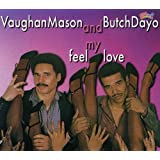 Feel My Love [Import allemand]