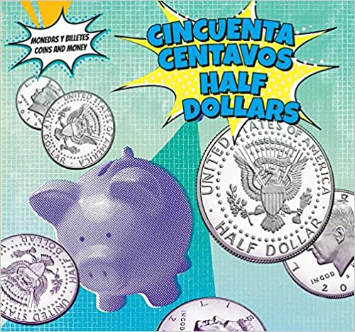 Descarga gratuita de ebooks para amazon kindle Cincuenta Centavos - Half-Dollars (Monedas Y Billetes / Coins and Money) 1499406959 PDF RTF DJVU