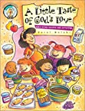 A Little Taste of God's Love, Carol Molski, 0570052815