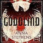 Godblind | Anna Stephens