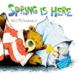 Spring Is Here! (Bear and Mole Story)