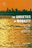 The Anxieties of Mobility