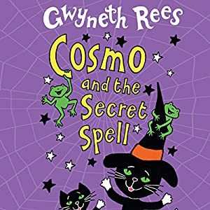 Cosmo and the Secret Spell Audiobook