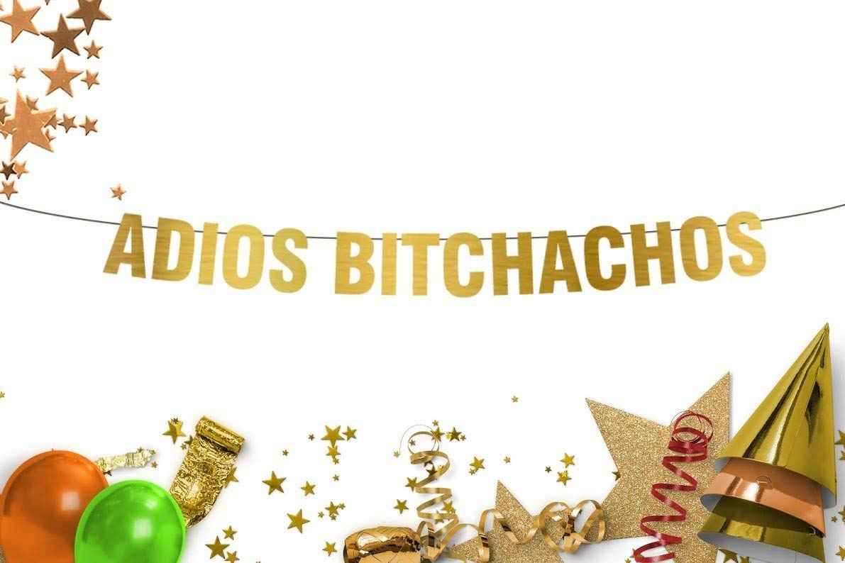 Adios Bitchachos - Gold Banner - going away party - moving party - fiesta party - cinco de mayo - taco party - Funny banner-Goodbye Party-College Graduation-Retirement Party-Final Fiesta-Adios Banner