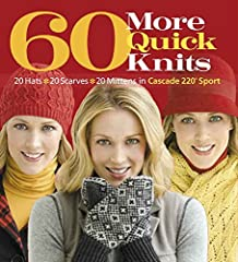Following the success of 60 Quick Knits and 60 Quick Baby Knits, 60 More Quick Knits offers a plethora of patterns using the versatile, beautiful, and economical Cascade 220 yarn. Knitters are treated to hats, mittens, and glo...