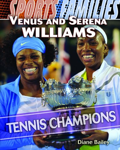 Venus and Serena Williams: Tennis Champions (Sports Families) by Brand: Rosen Pub Group (Image #2)